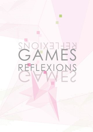 Games_reflexions_isabelle_arvers